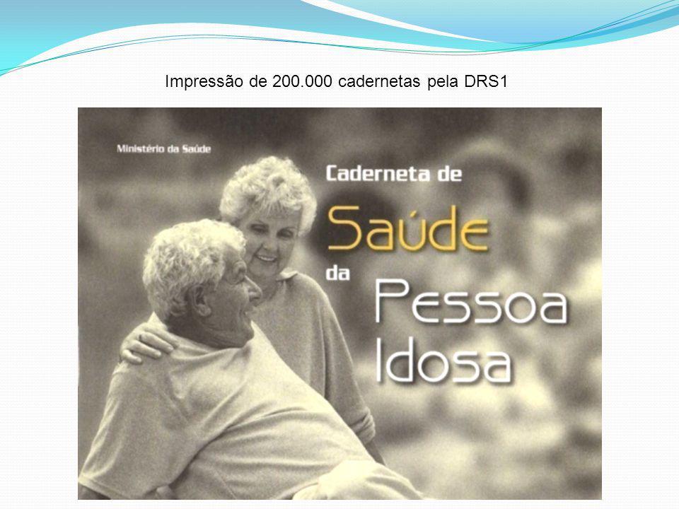 Impressão de 200.000 cadernetas pela DRS1