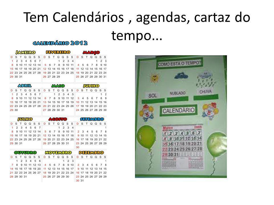 Tem Calendários, agendas, cartaz do tempo...