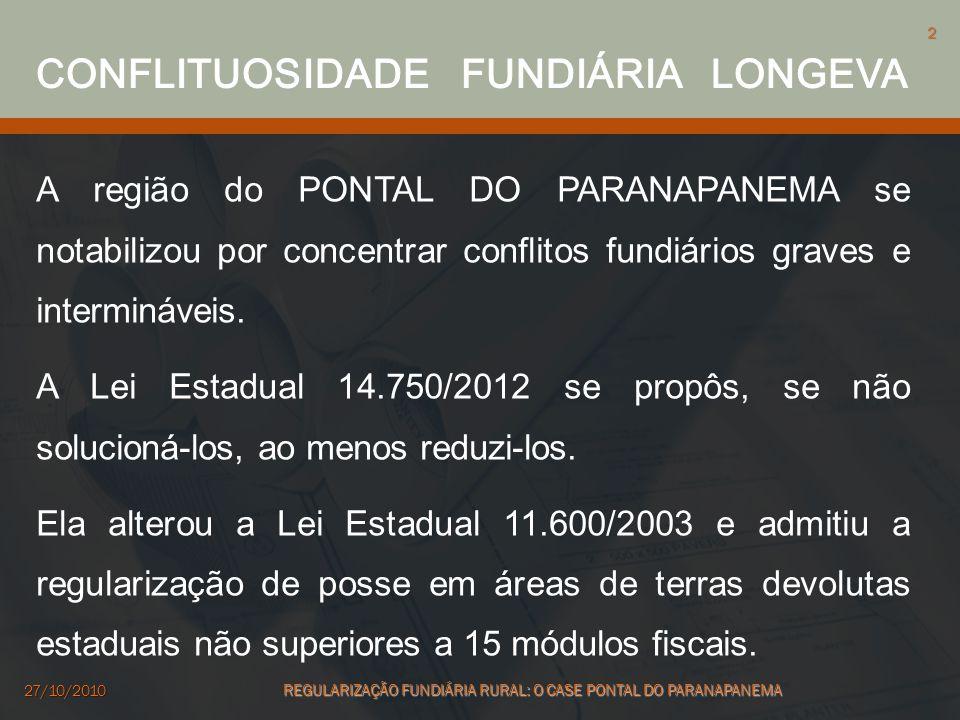 A região do PONTAL DO PARANAPANEMA se notabilizou por concentrar conflitos fundiários graves e intermináveis. A Lei Estadual 14.750/2012 se propôs, se