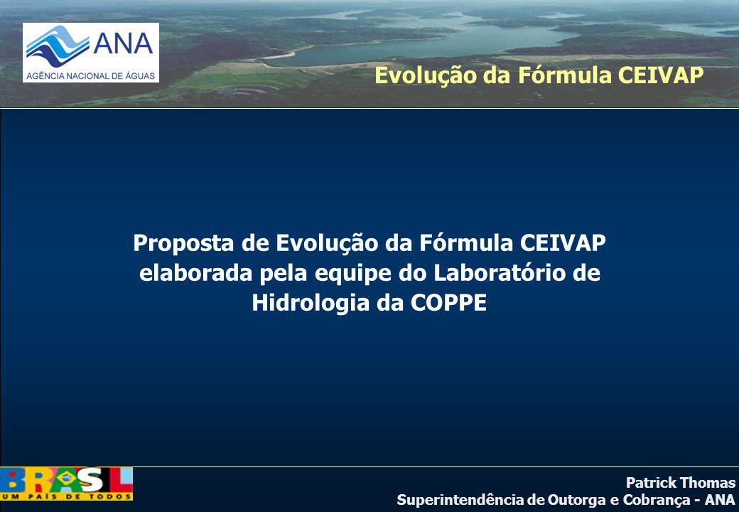 Patrick Thomas Superintendência de Outorga e Cobrança - ANA C = Qcap x ko x PPU + Qcap x k1 x PPU + Qcap x (1 - k1) x (1 - k2 x k3) x PPU COEFICIENTE VAZÃO LANÇADA Reduz o valor da cobrança em função da redução dos níveis de DBO do efluente Evolução da Fórmula CEIVAP