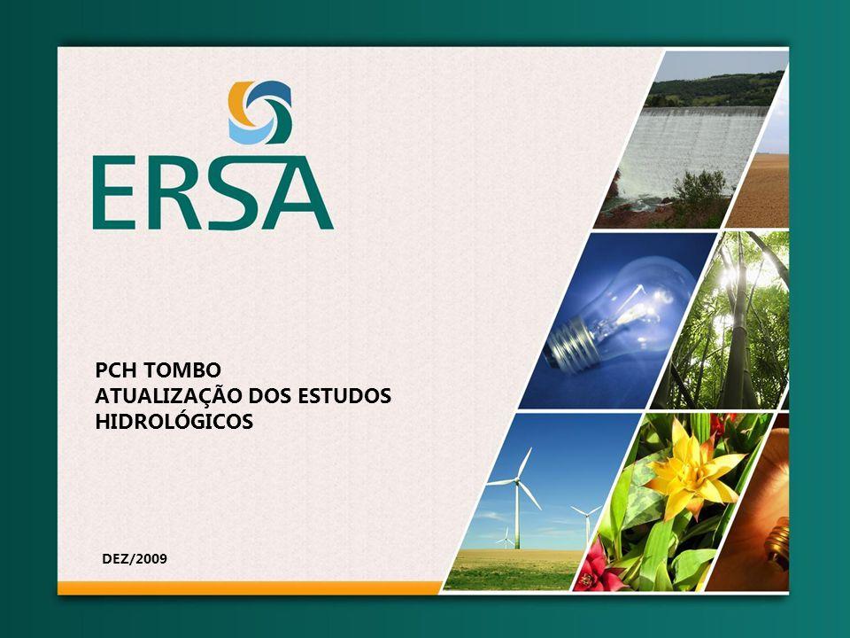 PCH TOMBO ATUALIZAÇÃO DOS ESTUDOS HIDROLÓGICOS DEZ/2009