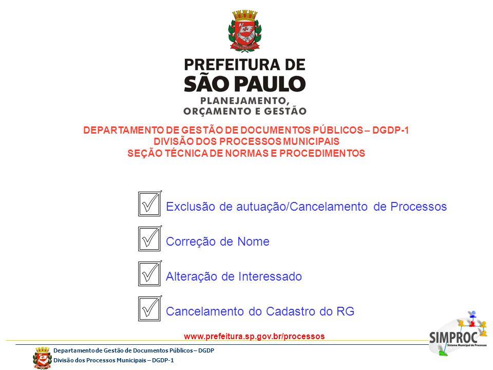 Departamento de Gestão de Documentos Públicos – DGDP Divisão dos Processos Municipais – DGDP-1 DEPARTAMENTO DE GESTÃO DE DOCUMENTOS PÚBLICOS – DGDP-1