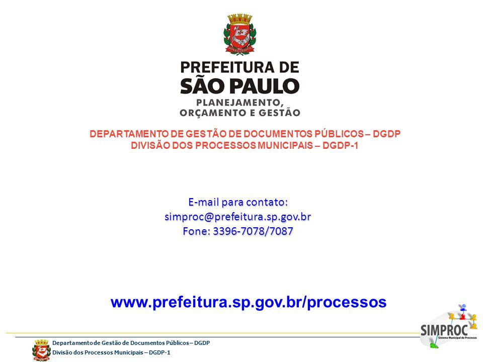 Departamento de Gestão de Documentos Públicos – DGDP Divisão dos Processos Municipais – DGDP-1 DEPARTAMENTO DE GESTÃO DE DOCUMENTOS PÚBLICOS – DGDP DI