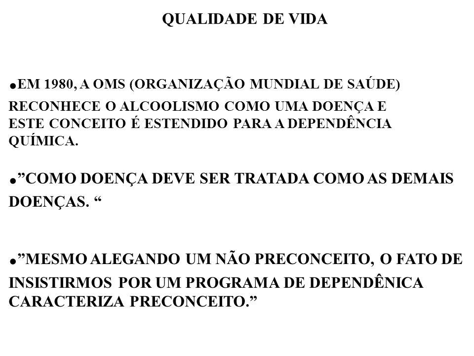 EM COMPARAÇÃO COM AS DEMAIS DOENÇAS, INSTI- TUCIONALMENTE, ELA SOFRE O MESMO DESCASO..