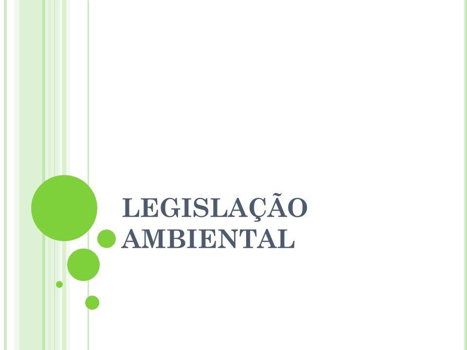 LEGISLAÇÃO AMBIENTAL