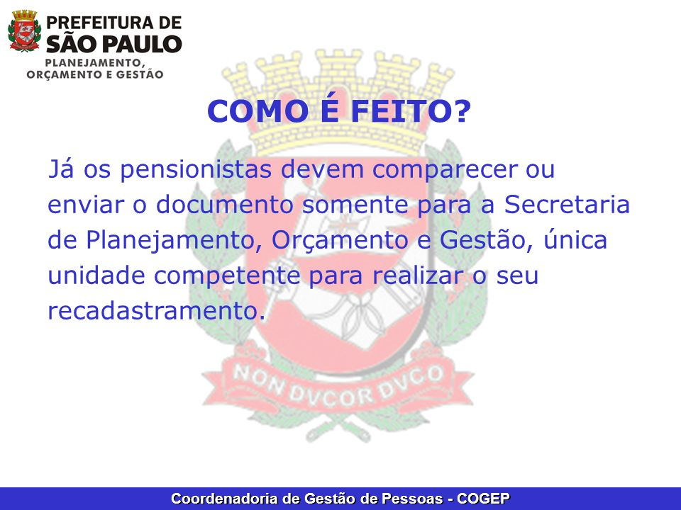 Coordenadoria de Gestão de Pessoas - COGEP COMO É FEITO.