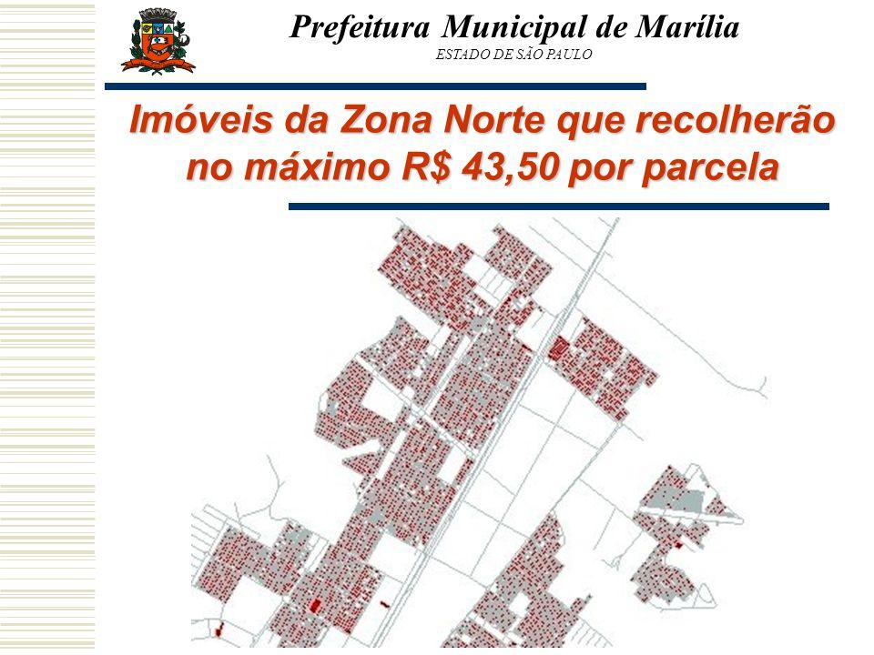 Prefeitura Municipal de Marília ESTADO DE SÃO PAULO Imóveis da Zona Norte que recolherão no máximo R$ 43,50 por parcela
