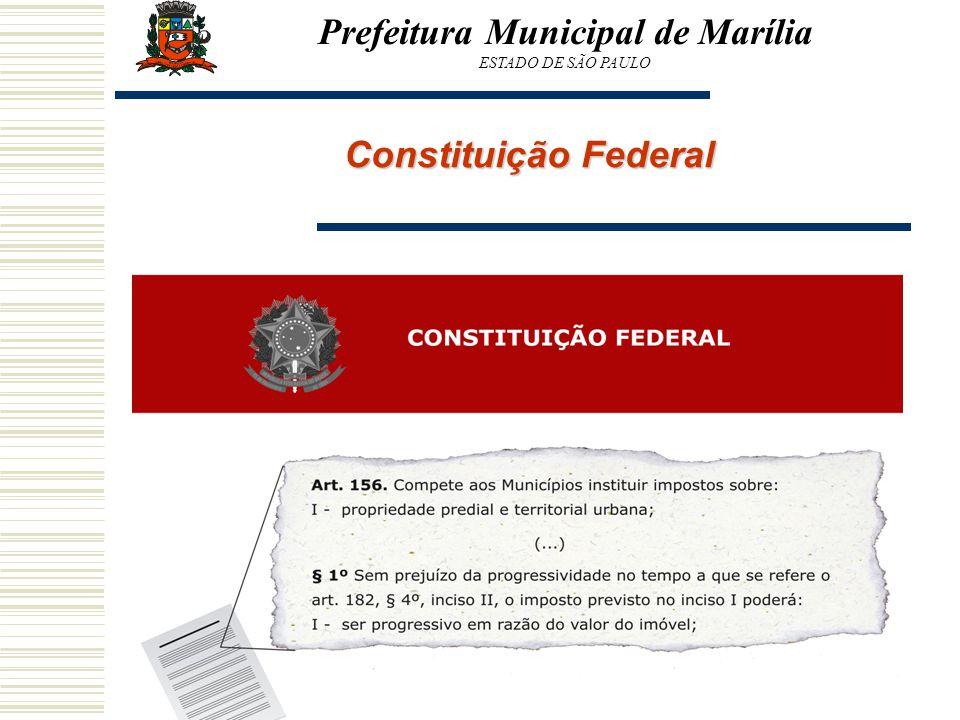 Constituição Federal Prefeitura Municipal de Marília ESTADO DE SÃO PAULO