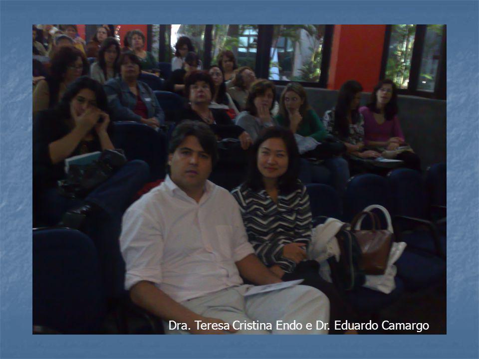 Dra. Teresa Cristina Endo e Dr. Eduardo Camargo