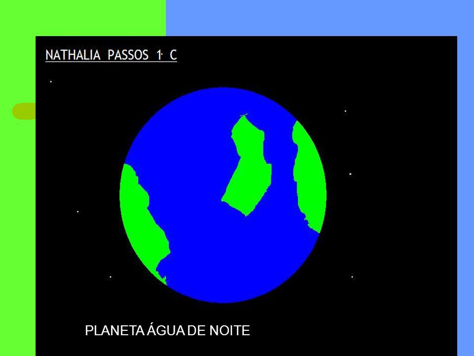 PLANETA ÁGUA DE NOITE