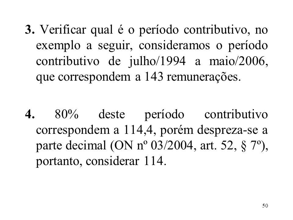 51 5.Definir as 114 maiores remunerações do período contributivo.