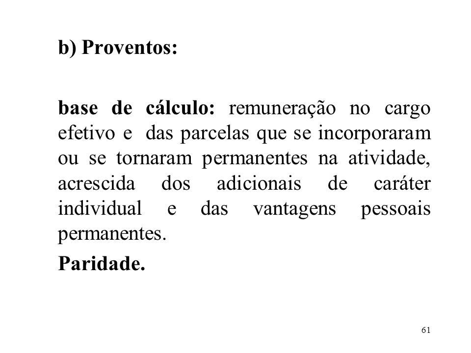 62 CONCESSÃO DE PENSÃO: Forma de cálculo: A partir de 20/02/04, nos termos do artigo 40, §§ 7º e 8º da CF/88, na redação dada pelas EC 20/98 e 41/03
