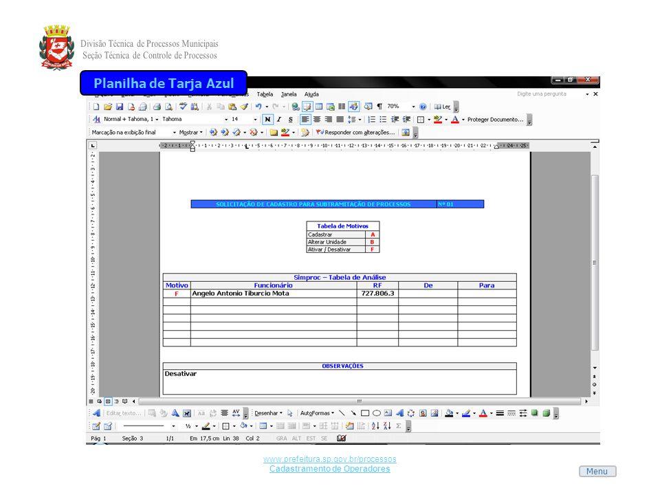Menu www.prefeitura.sp.gov.br/processos Cadastramento de Operadores Planilha de Tarja Azul