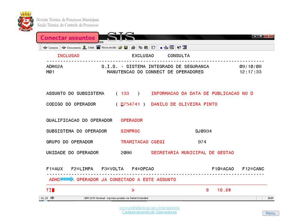 Menu www.prefeitura.sp.gov.br/processos Cadastramento de Operadores Conectar assuntos
