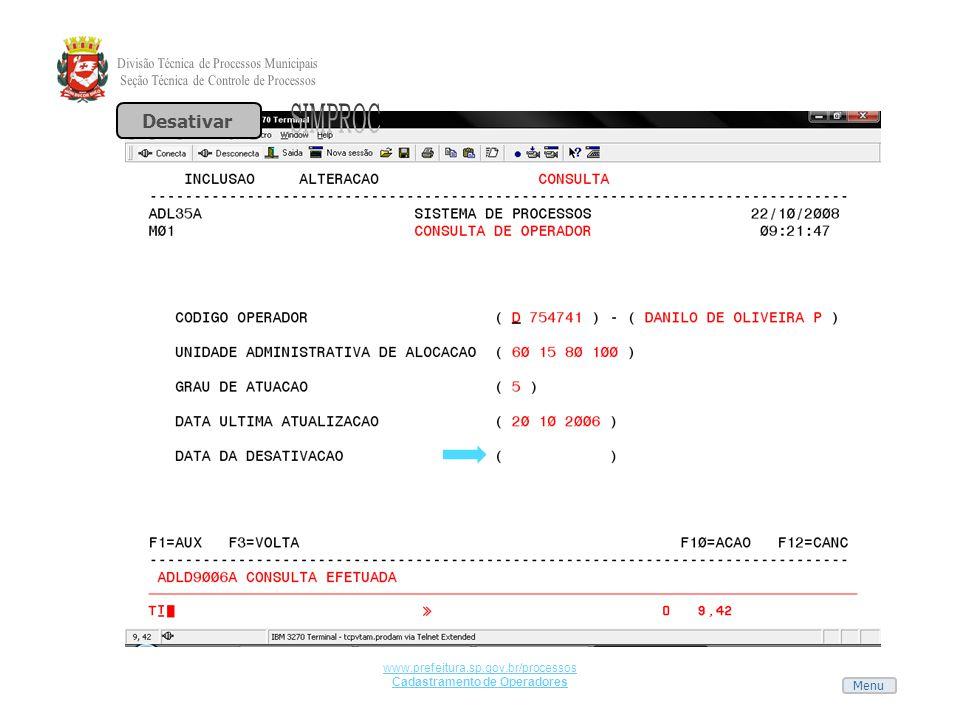 Menu www.prefeitura.sp.gov.br/processos Cadastramento de Operadores Desativar