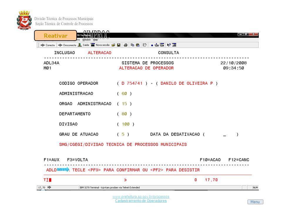 Menu www.prefeitura.sp.gov.br/processos Cadastramento de Operadores Reativar