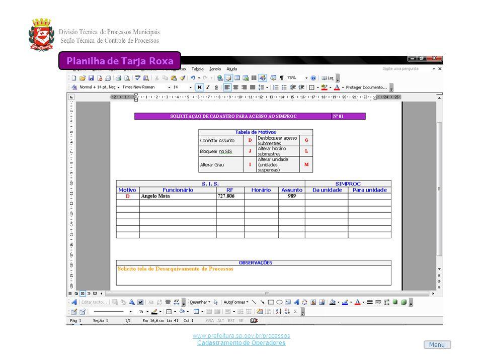 Menu www.prefeitura.sp.gov.br/processos Cadastramento de Operadores Planilha de Tarja Roxa
