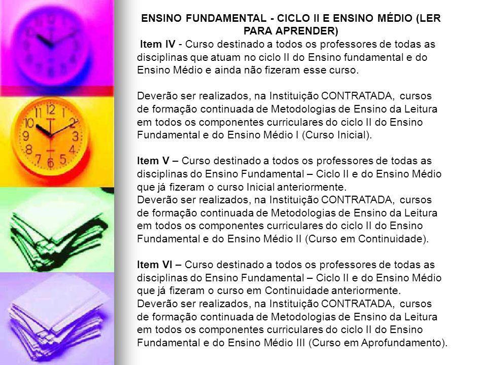 ENSINO FUNDAMENTAL - CICLO II Item VII – Ciências da Natureza, Matemática e suas Tecnologias.