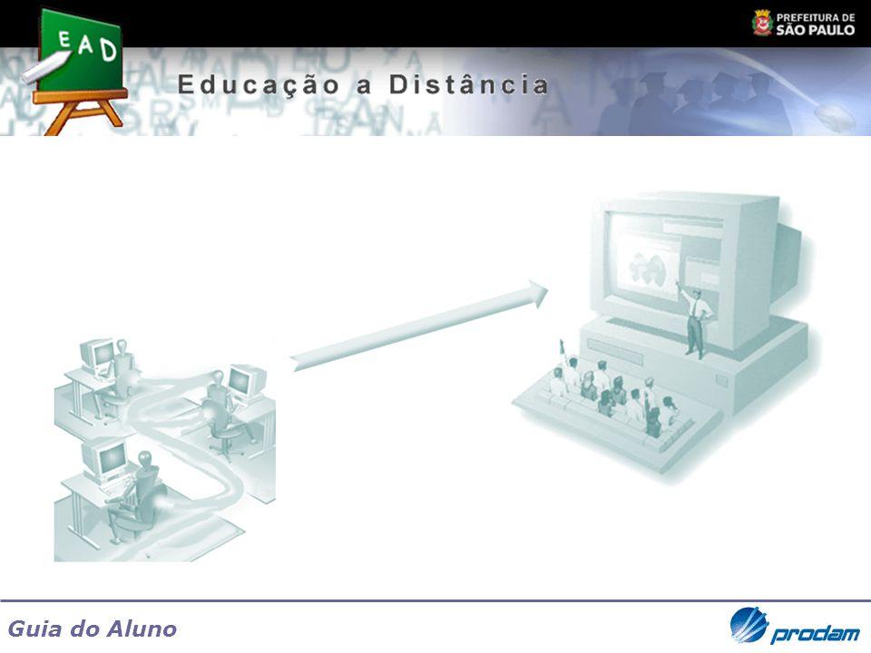Guia do Aluno O acesso ao EaD é através do endereço http://ead.prodam.sp.gov.br.