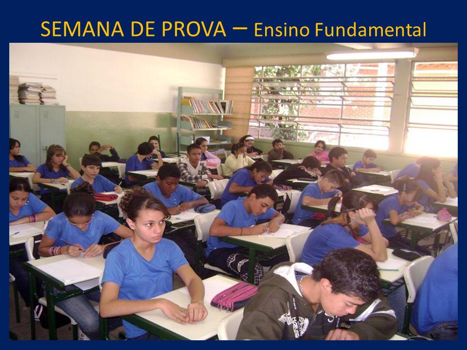 SEMANA DE PROVA – Ensino Fundamental