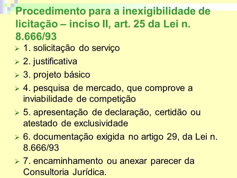 Procedimento para a inexigibilidade de licitação – inciso II, art.