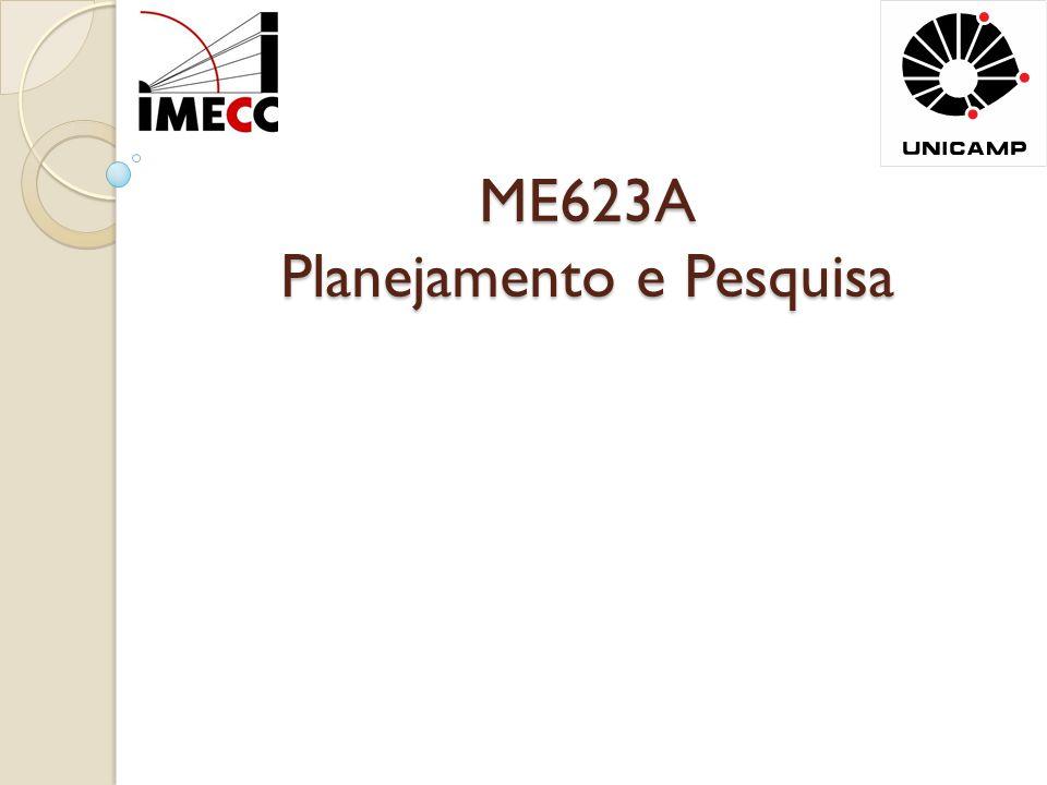 ME623A Planejamento e Pesquisa