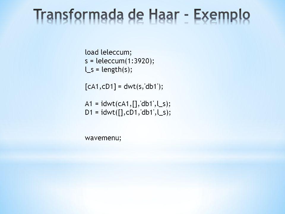 load leleccum; s = leleccum(1:3920); l_s = length(s); [cA1,cD1] = dwt(s,'db1'); A1 = idwt(cA1,[],'db1',l_s); D1 = idwt([],cD1,'db1',l_s); wavemenu;