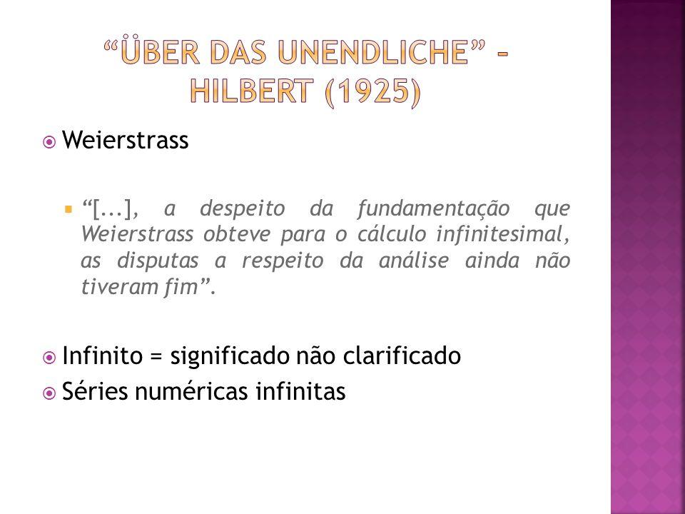 Weierstrass [...], a despeito da fundamentação que Weierstrass obteve para o cálculo infinitesimal, as disputas a respeito da análise ainda não tivera