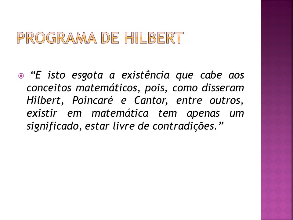 Proposta de Hilbert: 1.