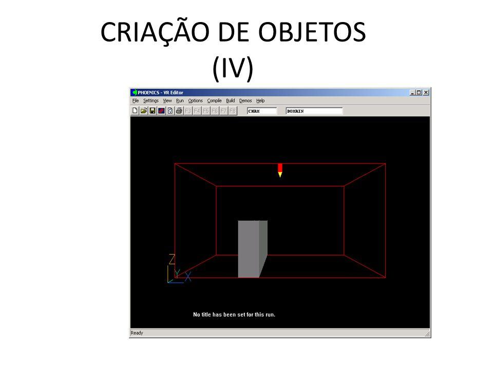 CRIAÇÃO DE OBJETOS (IV)