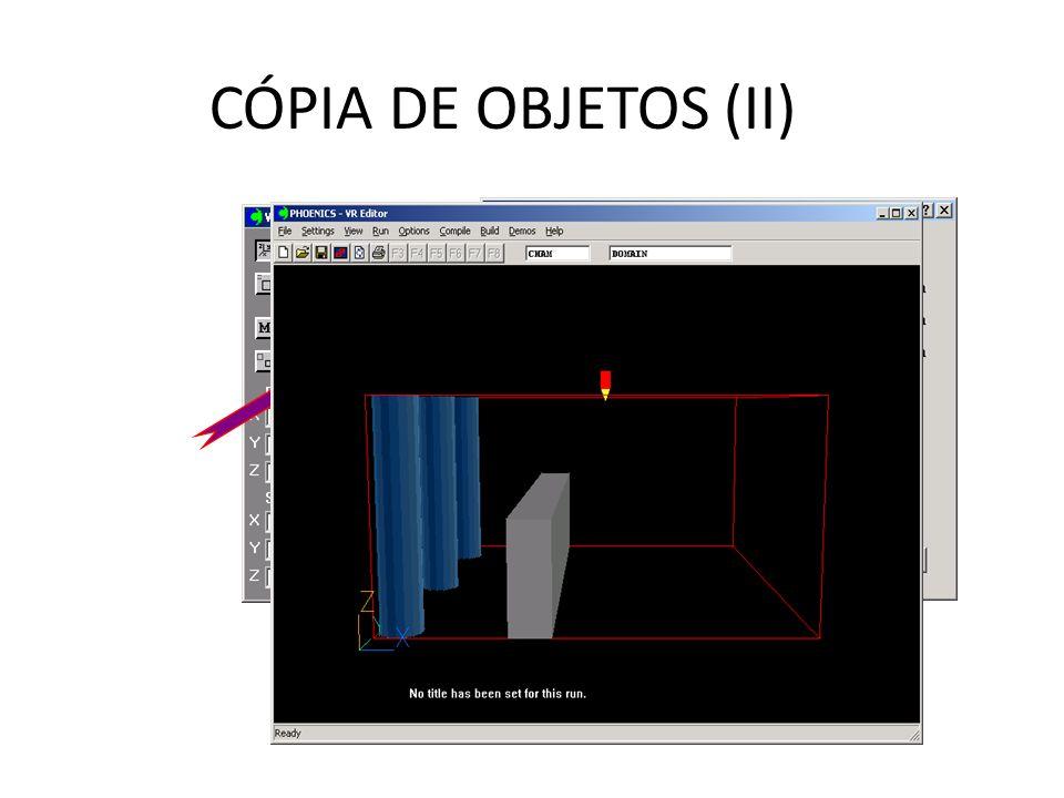 CÓPIA DE OBJETOS (II)