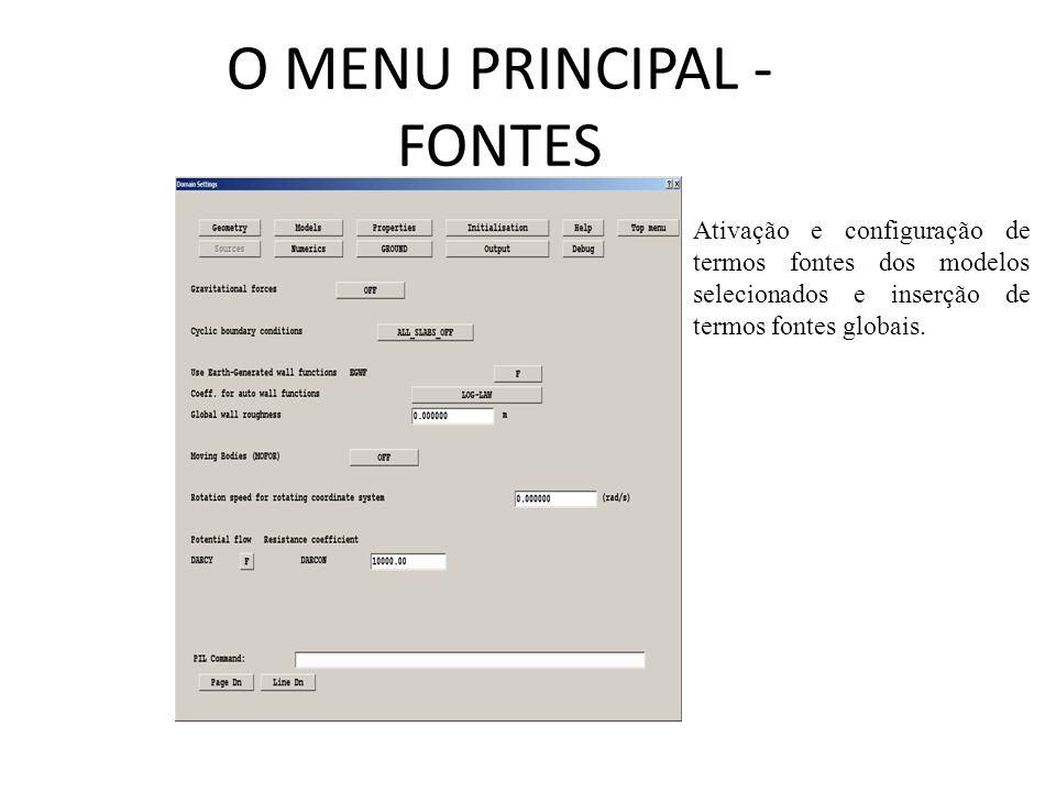 O MENU PRINCIPAL - FONTES Ativação e configuração de termos fontes dos modelos selecionados e inserção de termos fontes globais.