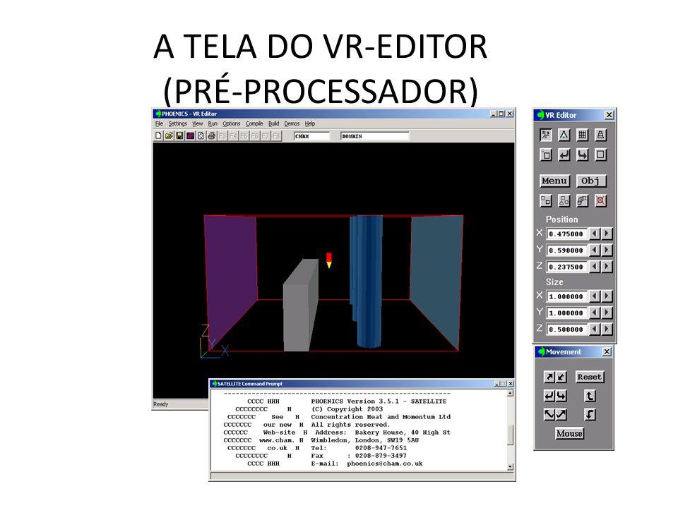 A TELA DO VR-EDITOR (PRÉ-PROCESSADOR)