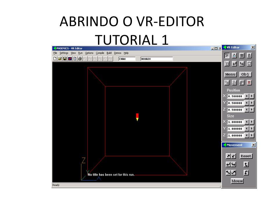 ABRINDO O VR-EDITOR TUTORIAL 1