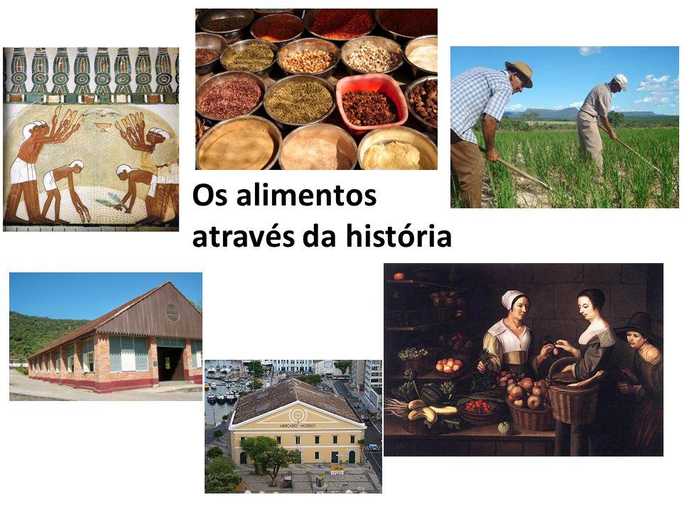 Os alimentos através da história