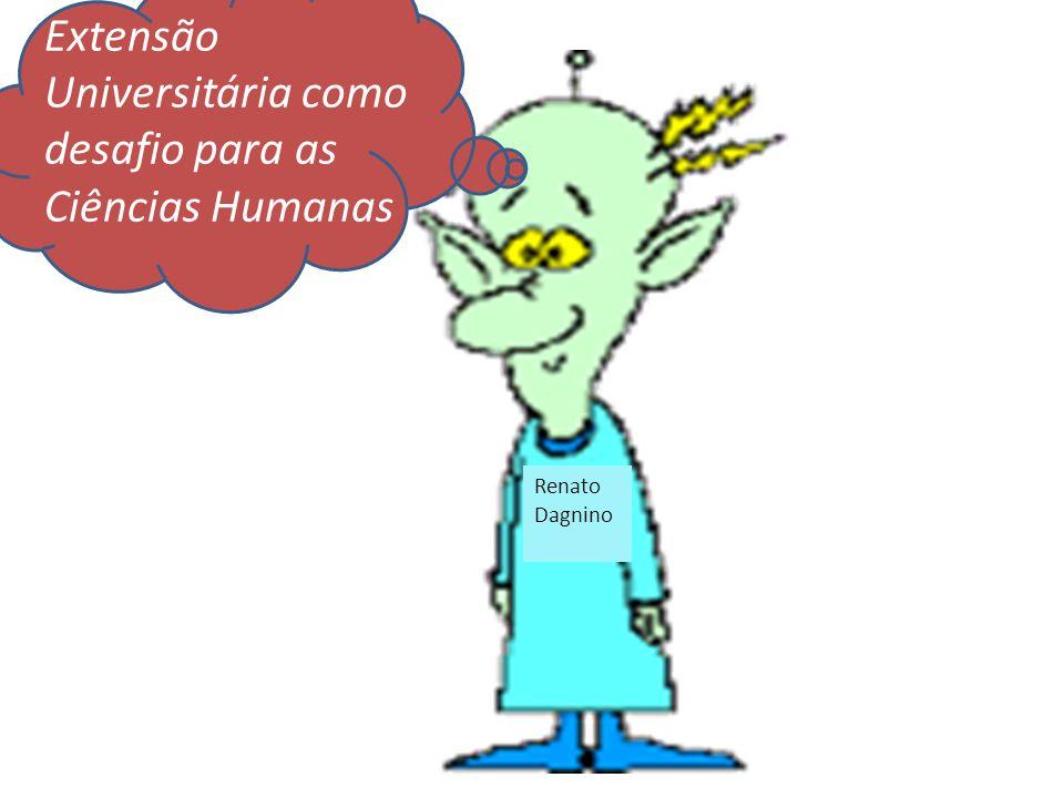 Renato Dagnino Extensão Universitária como desafio para as Ciências Humanas