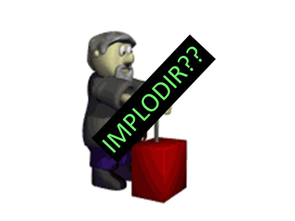 IMPLODIR??