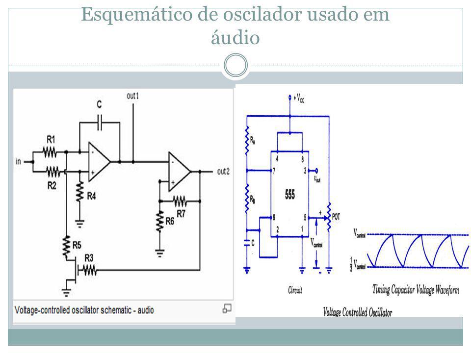 Esquemático de oscilador usado em áudio