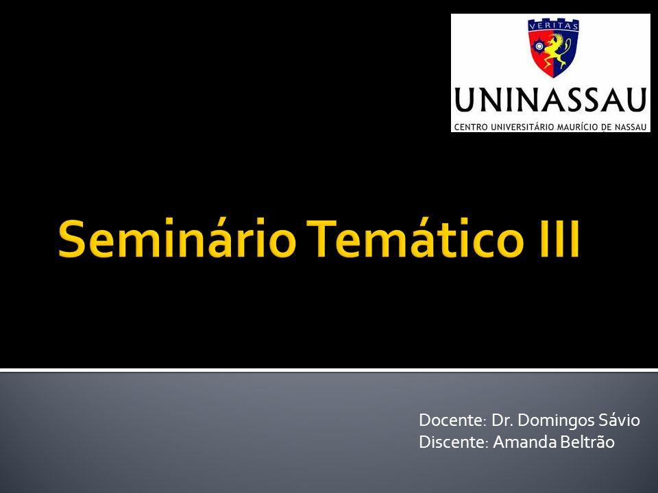 Docente: Dr. Domingos Sávio Discente: Amanda Beltrão
