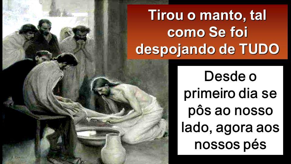 Quando chegou a Simão Pedro, este disse-Lhe: «Senhor, Tu vais lavar-me os pés?» Jesus respondeu: «O que estou a fazer, não podes entender agora, mas compreendê-lo-ás mais tarde».