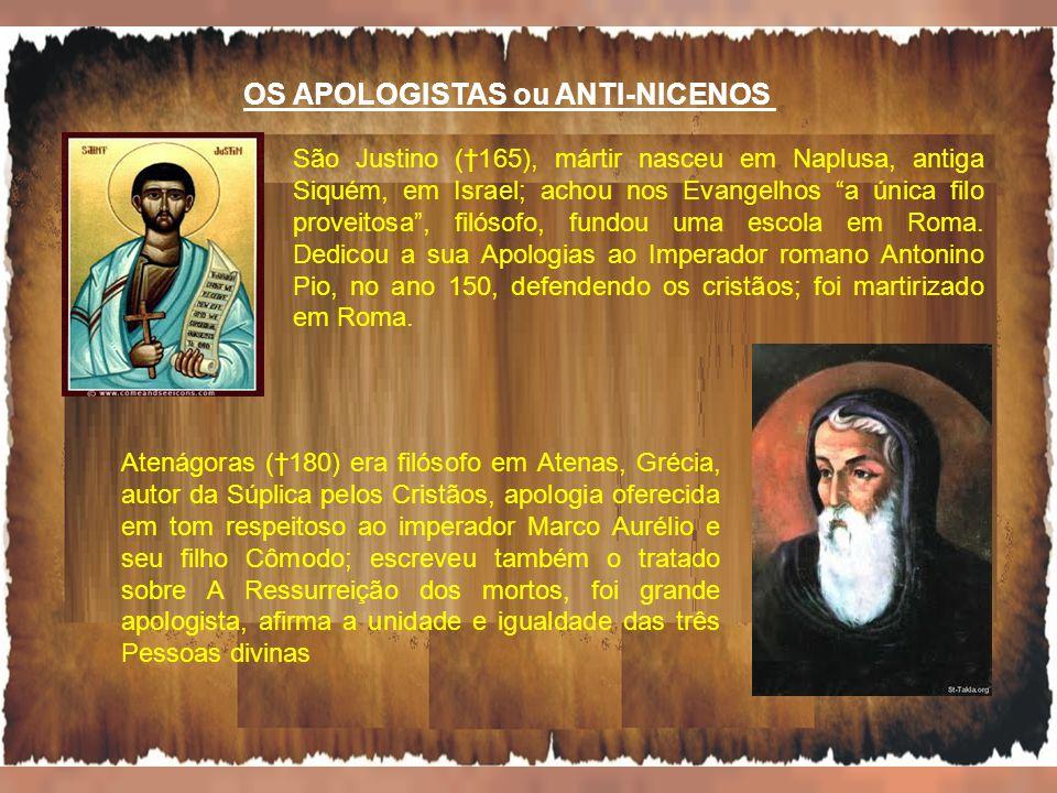 São Justino (165), mártir nasceu em Naplusa, antiga Siquém, em Israel; achou nos Evangelhos a única filo proveitosa, filósofo, fundou uma escola em Ro