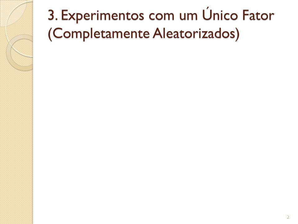 3. Experimentos com um Único Fator (Completamente Aleatorizados) 2