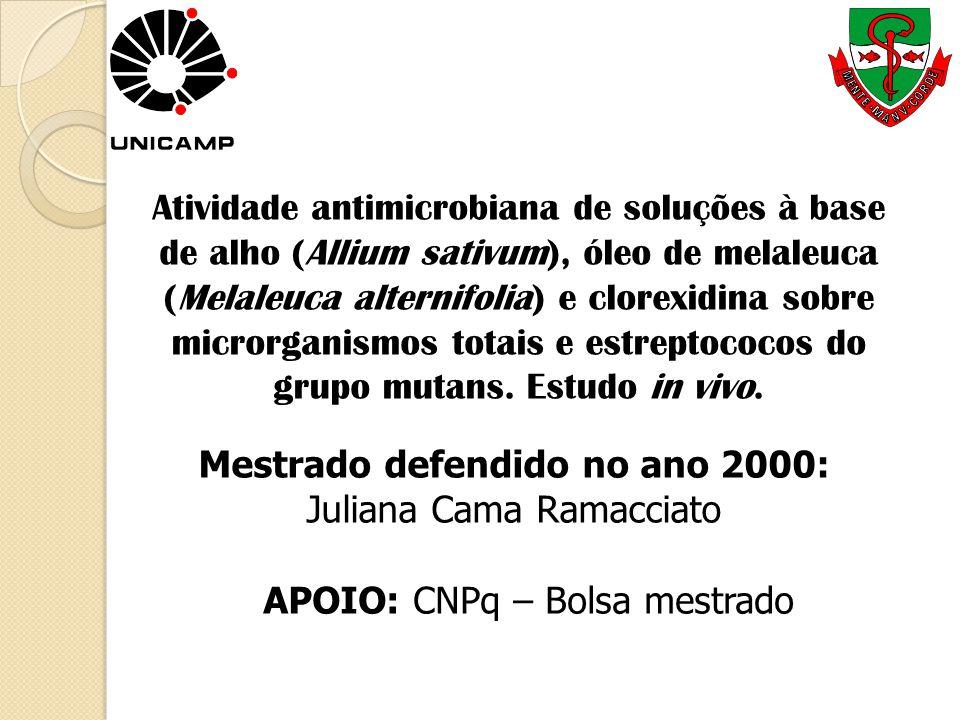 Atividade antimicrobiana de soluções à base de alho (Allium sativum), óleo de melaleuca (Melaleuca alternifolia) e clorexidina sobre microrganismos to