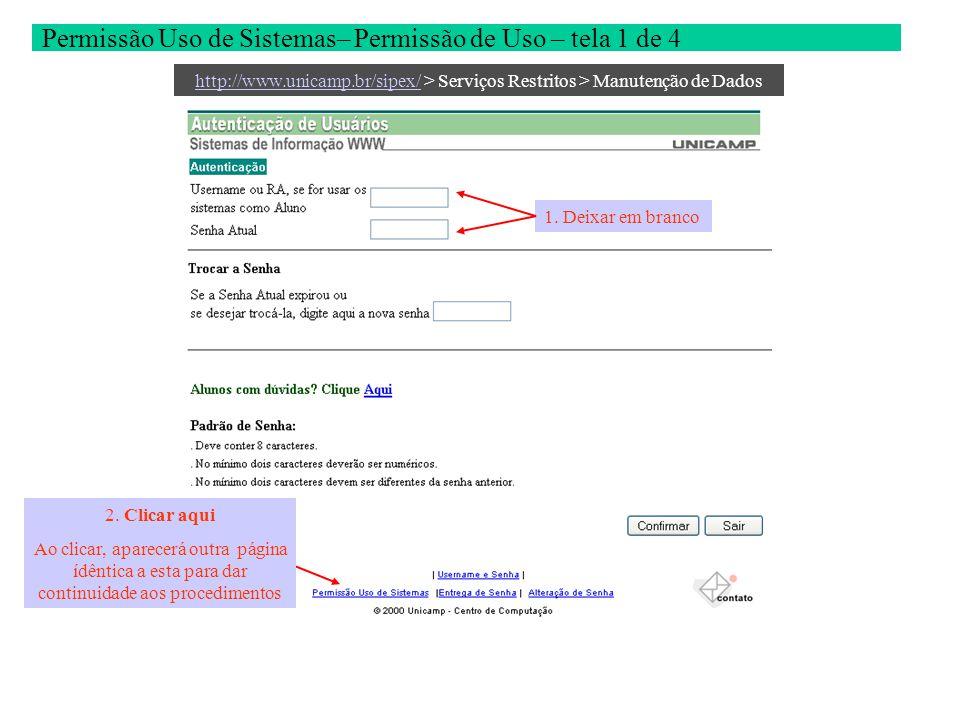 Permissão Uso de Sistemas– Permissão de Uso – tela 2 de 4 2.
