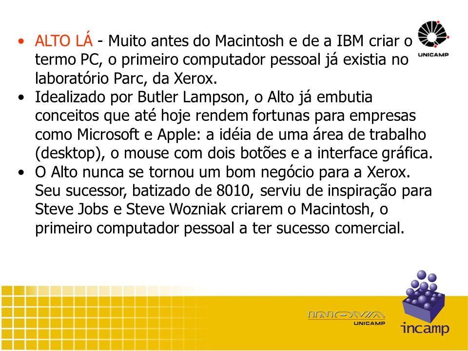 ALTO LÁ - Muito antes do Macintosh e de a IBM criar o termo PC, o primeiro computador pessoal já existia no laboratório Parc, da Xerox.