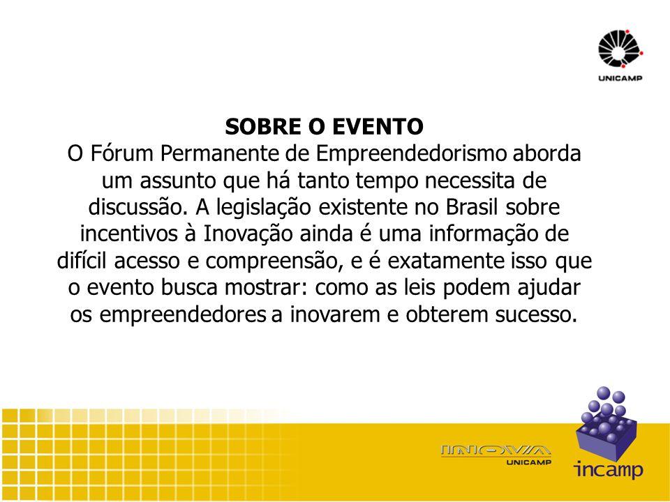 SOBRE O EVENTO O Fórum Permanente de Empreendedorismo aborda um assunto que há tanto tempo necessita de discussão.