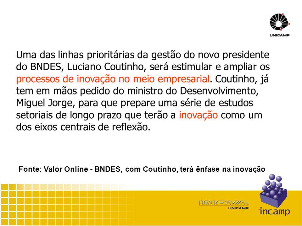 Uma das linhas prioritárias da gestão do novo presidente do BNDES, Luciano Coutinho, será estimular e ampliar os processos de inovação no meio empresarial.