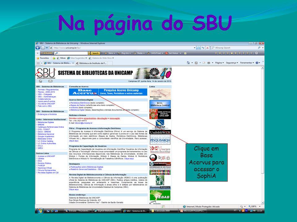 Na página do SBU Clique em Base Acervus para acessar o SophiA