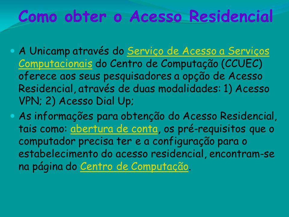 Como obter o Acesso Residencial A Unicamp através do Serviço de Acesso a Serviços Computacionais do Centro de Computação (CCUEC) oferece aos seus pesq