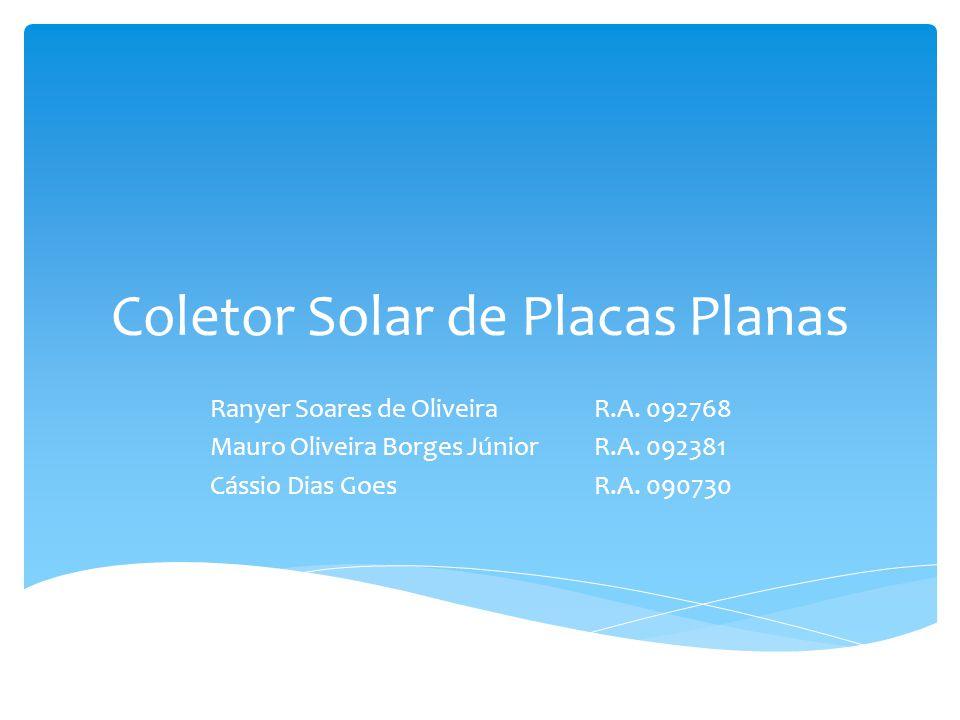Coletor Solar de Placas Planas Ranyer Soares de OliveiraR.A.
